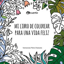 Mi libro de colorear para una vida feliz