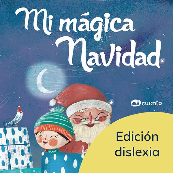 Mi mágica Navidad - Ed. Dislexia