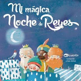 Mi mágica Noche de Reyes