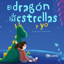 El dragón de las estrellas y yo