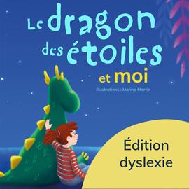 Le dragon des étoiles et moi