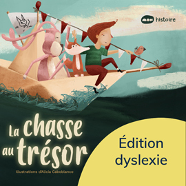 La chasse au trésor - Éd. Dyslexie